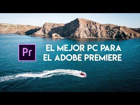 El mejor PC para el Adobe Premiere - ¿Qué CPU, GPU y RAM comprar?