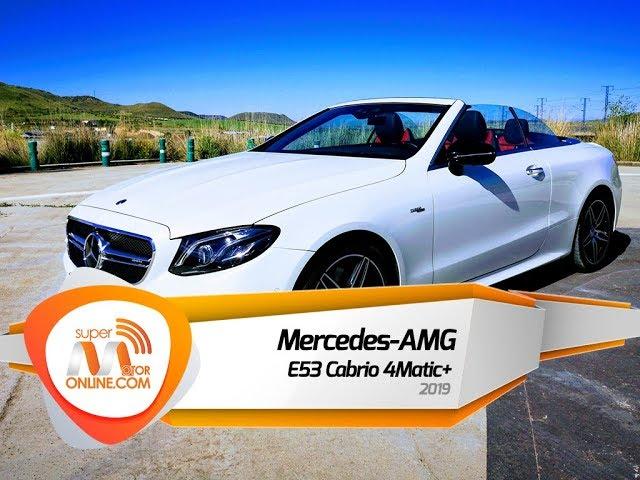Mercedes-AMG E53 Cabrio 2019 / Al volante / Supermotoronline.com