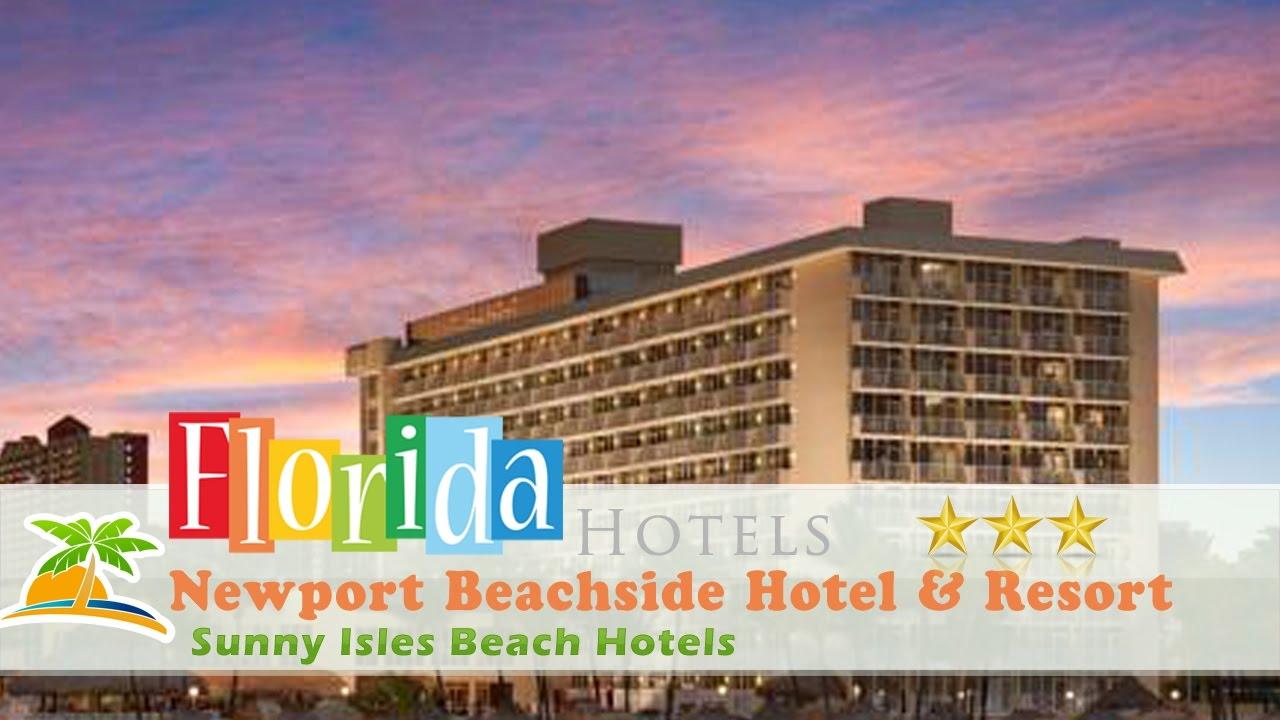 Newport Beachside Hotel Resort Sunny Isles Beach Hotels Florida