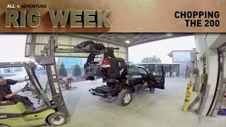 RIG WEEK: Chopping the 200 ► All 4 Adventure TV