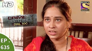 Crime Patrol Dial 100 - क्राइम पेट्रोल - Ep 635 - 20th October, 2017
