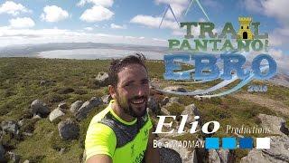 Trail Pantano del Ebro 2016 a través de mi GoPro | Trailrunning Cantabria VLOG