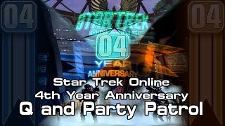 STO - 4th Year Anniversary - Q Party Patrol and Everything Else