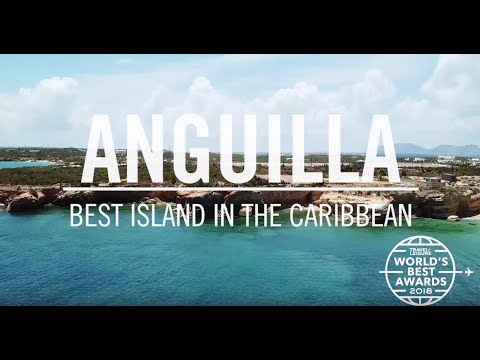 Anguilla: Best Island in the Caribbean | World's Best 2018 | Travel + Leisure
