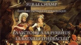 Sur le Champ - Victoire à la Pyrrhus : La bataille d'Héraclée