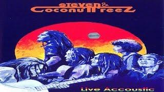Steven & Coconuttreez - Live Acoustic