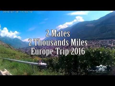 2 Mates 2 Thousand Miles Europe Trip 2016
