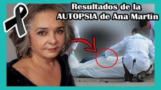 Los resultados de la AUT0PSlA de Ana Martín dan escalofríos a todos ¿Cuál es la verdad