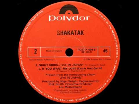 SHAKATAK - if you want my love (come and get it) 84