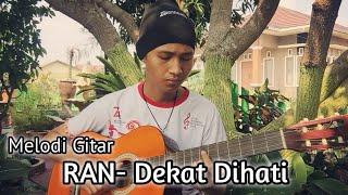Cover RAN- Dekat Dihati   Gitar   By Ahmad Syauki