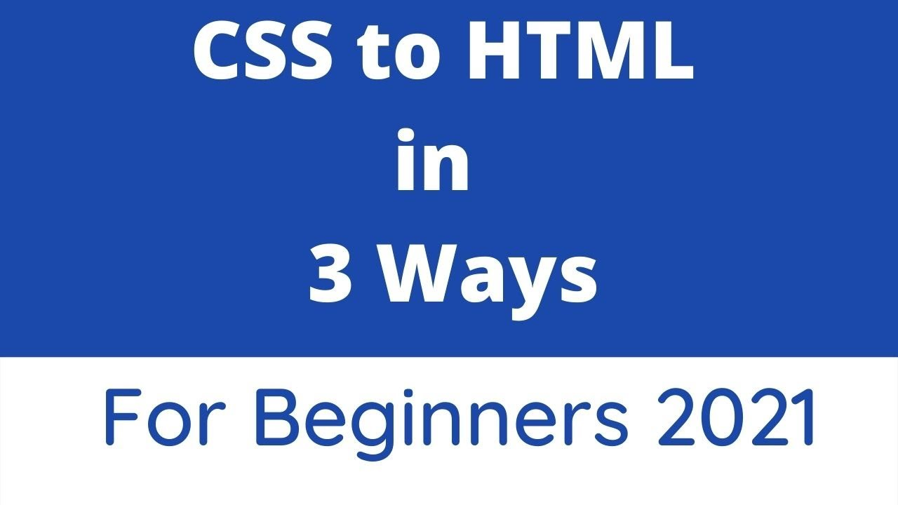 Different ways to add CSS to Html | Inline | Internal | External css | style