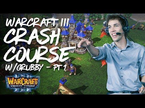 Grubby's Warcraft 3 Crash Course - Tutorial (Part 1)