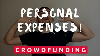 How to Use Crowdfunding for Personal Expenses