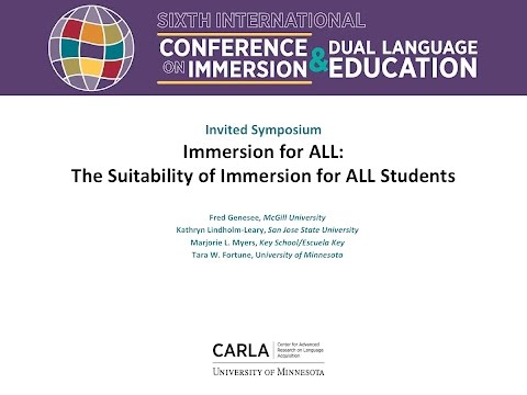Immersion for ALL: The Suitability of Immersion for ALL Students