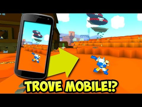 How To Play Trove On Mobile Tutorial