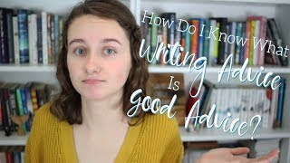 How to Analyze and Use Writing Advice