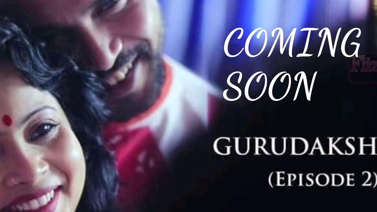 Download Gurudakshina Webseries Episode 2