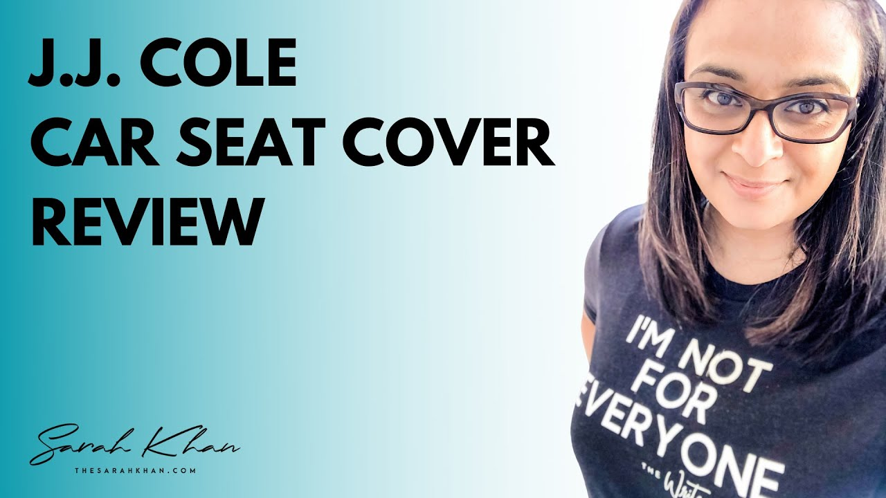 JJ Cole Car Seat Cover Review