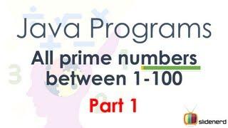 #39 Java Program Prime Numbers Part 1 Code [HD 1080p]