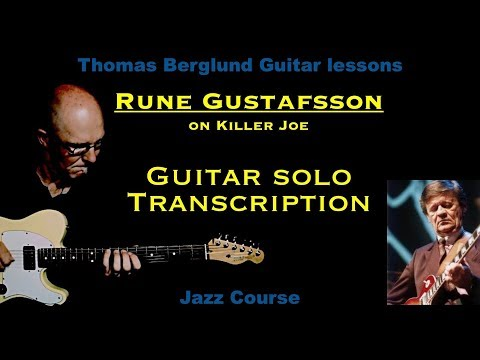 "Rune Gustafsson on ""Killer Joe"" - Guitar solo transcription - Jazz guitar"
