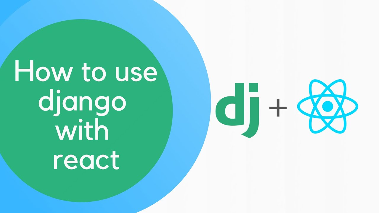 How to use Django with React | React and Django | Source code