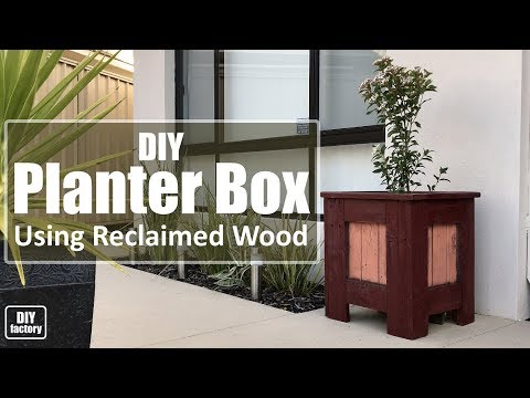 DIY - Planter Box Using Reclaimed Wood