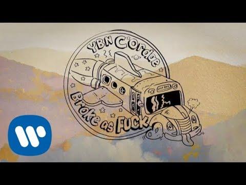 YBN Cordae -  Broke As F**k (Official Lyric Video)