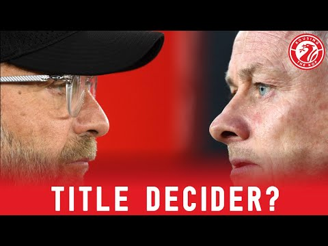 Liverpool vs Manchester United: A Premier League title decider?