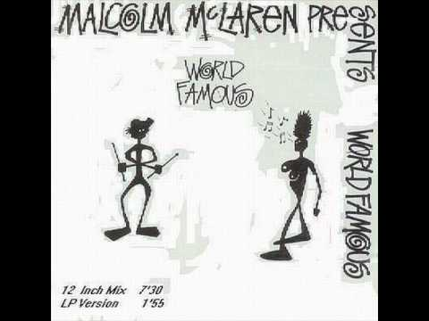 Malcolm McLaren - World Famous (12 Inch Mix) - YouTube