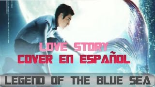 LOVE STORY LYn 린 Legend of the Blue Sea OST Cover ESPAÑOL Mapi Ortega