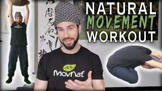 Natural Movement Workout | MovNat MAPS Training Session | Explanation and Demonstration