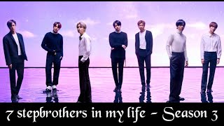 BTS FF 7 stepbrothers in my life (Season 3 - Episode 2)