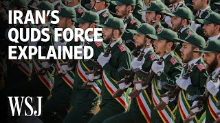 How the Quds Force Extended Iran's Influence in the Region | WSJ