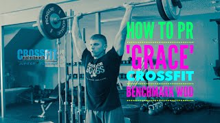 "How to PR Your ""Grace"" CrossFit Benchmark WOD - CrossFit Palm Beach"