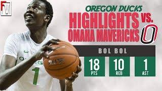 Bol Bol Oregon vs Omaha - Highlights | 12.8.18 | 18 Pts, 10 Rebounds