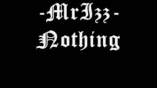 Nothing - Prophanity feat. MrIzz