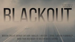 Blackout by Cinetools | Cinematic Sound FX Samples