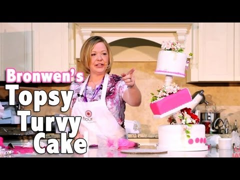 How To Make a Topsy Turvy Cake with Bronwen Weber
