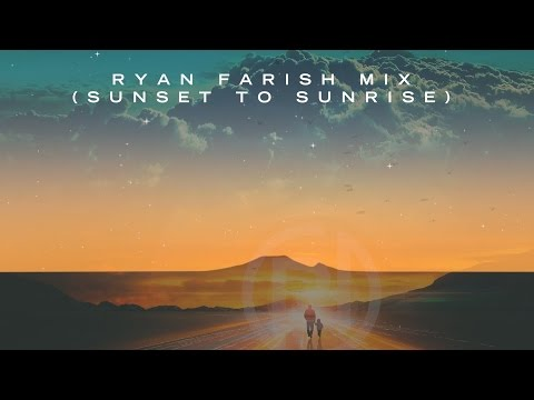 Relaxing Chillout Music by Ryan Farish - 4 hours (Sunset to Sunrise Mix)