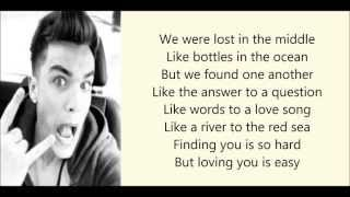 Union J - Loving You Is Easy (Lyrics)