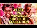 Petta vs Viswasam - 2 days worldwide box-office battle