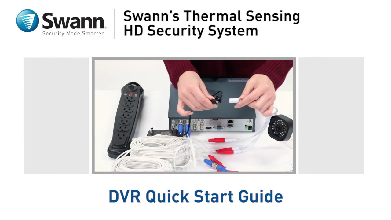 Swann DVK-4580 DVR Quick Start Guide - Thermal Sensing HD Security System  DVR-4575