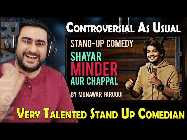 Shayar, Minder & Chappal | Stand Up Comedy | Munawar Faruqui | Reaction