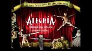 Alegria Cirque du Soleil- letra
