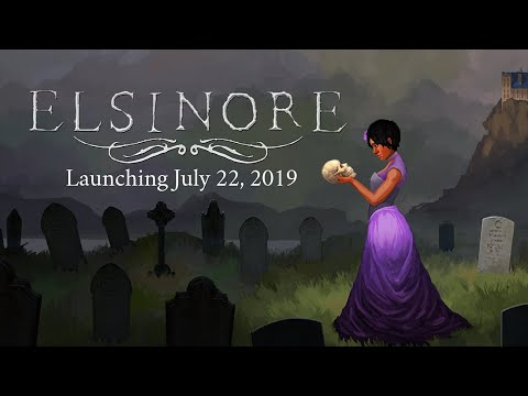 Elsinore - Launch Trailer (July 22)