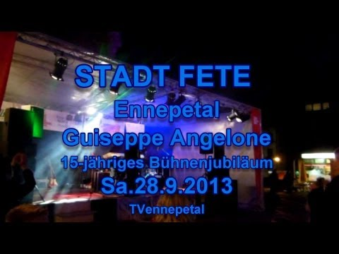 STADT FETE Ennepetal Guiseppe Angelone 15-jähriges Bühnenjubiläum 28.9.2013 HD Video TVennepetal