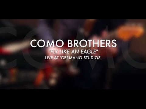 Fly Like An Eagle - Steve Miller [The Como Brothers Band]
