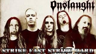 Onslaught (UK) - Strike Fast Strike Hard [HQ]+Lyrics ***2020***