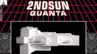 2ndSun - Quanta (Original Mix)