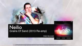 Neilio - Grains Of Sand (2013 Re-amp)